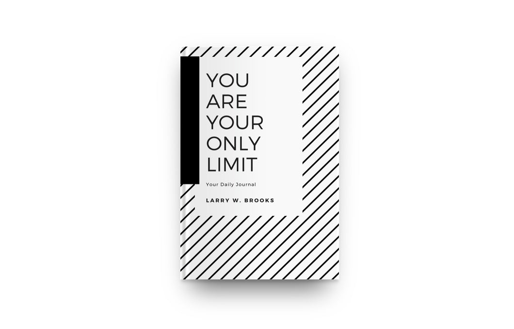 You Are Your Only Limit - Journal