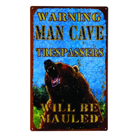This tin sign is perfect for your cabin home or the man cave. The sign pictures a grizzly bear with the caption