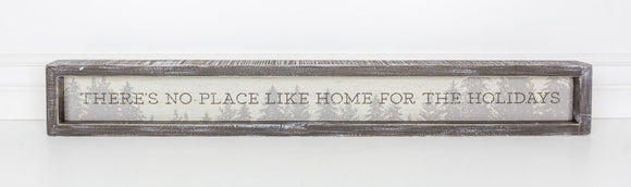 There's No Place Like Home for the Holidays Wooden Sign