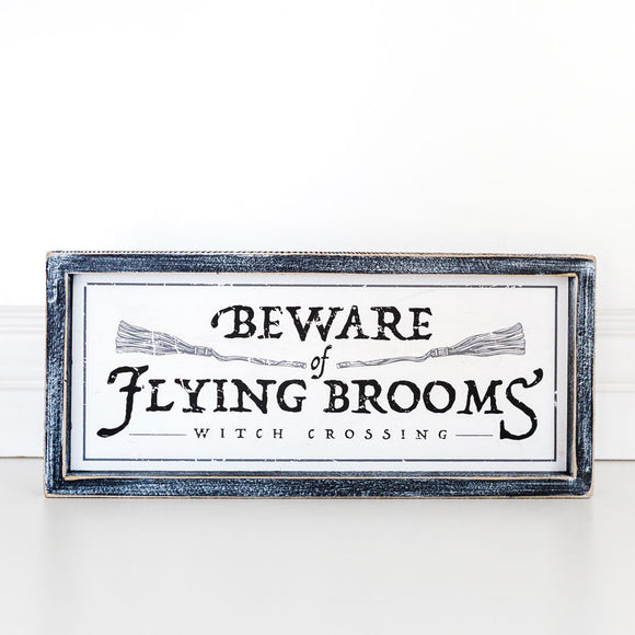Beware of Flying Brooms Wooden Sign