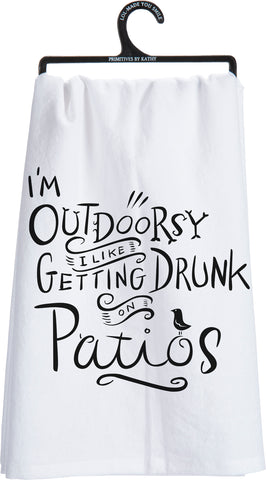 Dish Towel - I'm Outdoorsy, I Like Getting Drunk on Patios