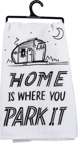 Dish Towel - Home Is Where You Park It