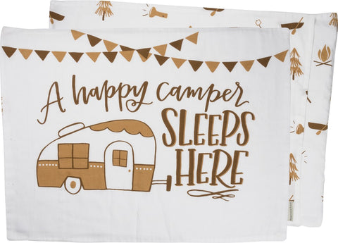 A Happy Camper Sleeps Here Pillow Case