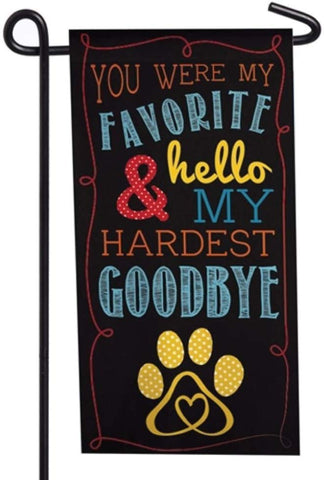 Evergreen Pet Memorial Mini Flag - Hardest Goodbye