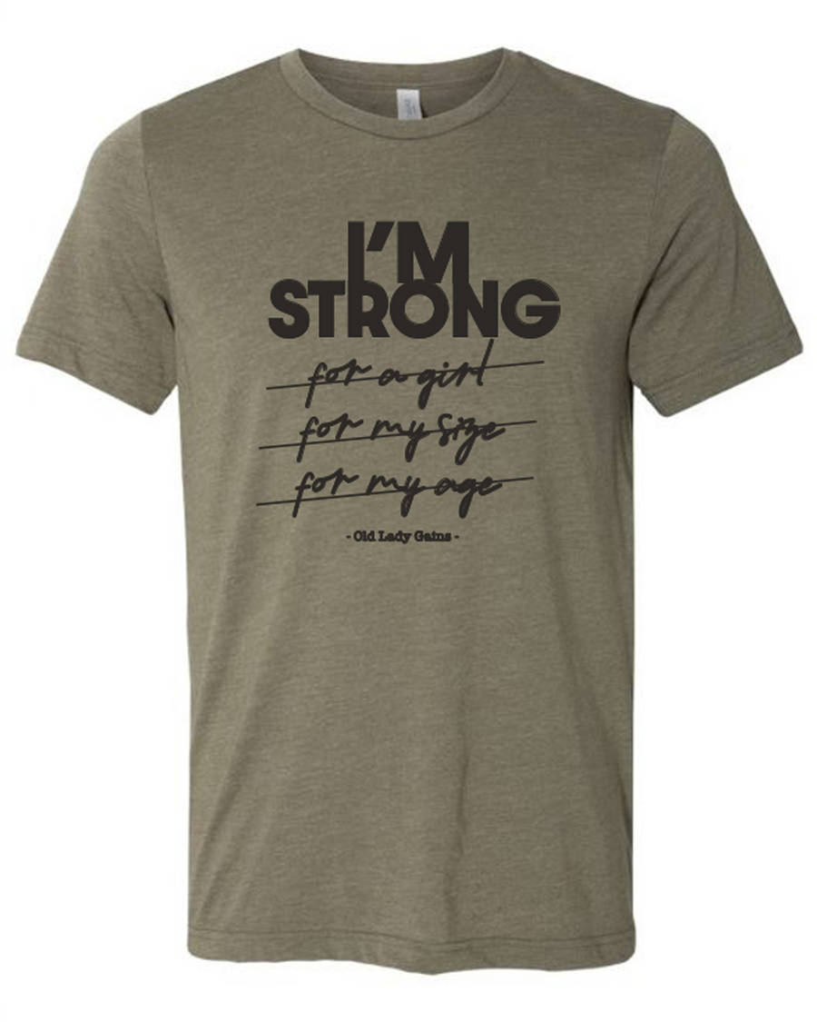 I'm Strong Tee