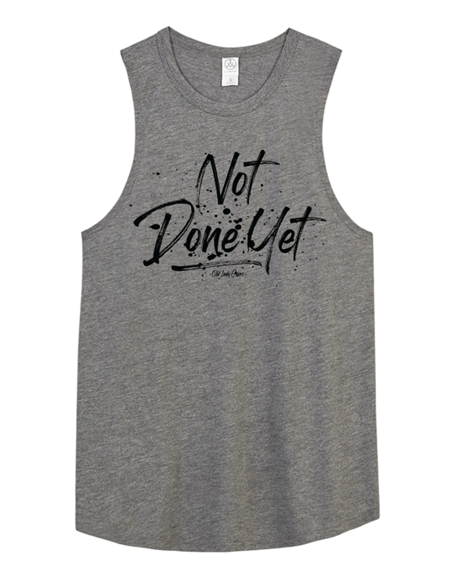 Not Done Yet Muscle Tank - Grey