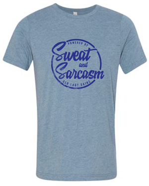 Sweat & Sarcasm Tee