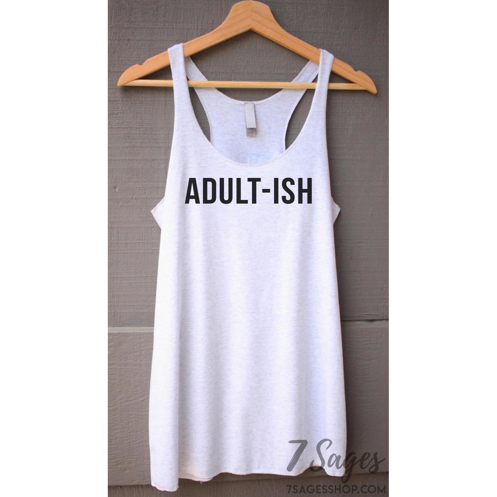 Adult-ish Tank Top