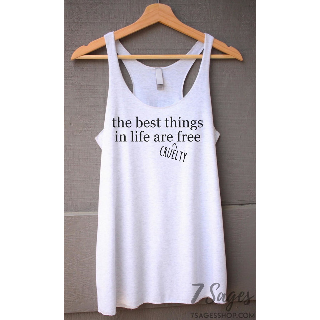 Best Things in Life Are Cruelty Free Tank Top