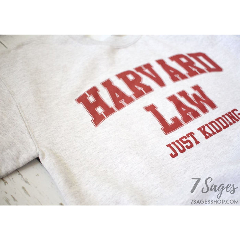 Harvard Law Just Kidding Crewneck Sweatshirt (Gray)