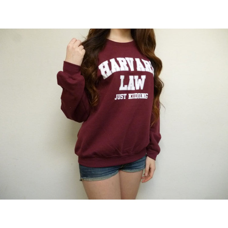 Harvard Law Just Kidding Crewneck Sweatshirt (Maroon)