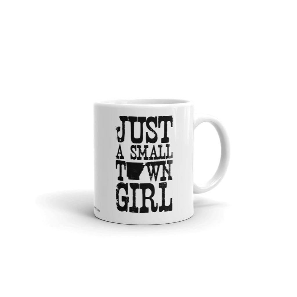 Just A Small Town Girl (Arkansas) Home Mug
