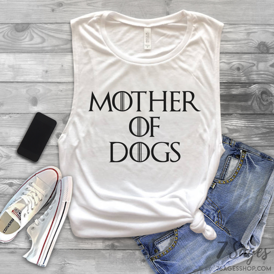 Mother of Dogs Muscle Tank Top