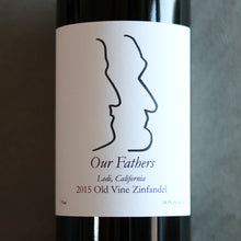 Our Fathers 2015 Old Vine Zinfandel
