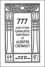 777 & Other Qabalistic Writings By Aleister Crowley