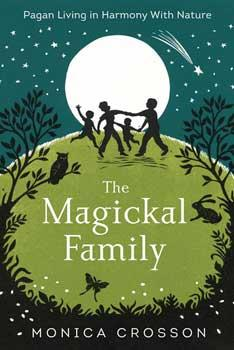 Magickal Family By Monica Crosson