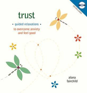 Trust Guided Relaxations (hc Bk & Cd) By Anana Fairchild