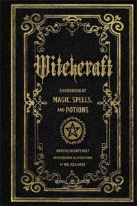 Witchcraft: A Handbook of Magic, Spells, and Potions (Hardcover)