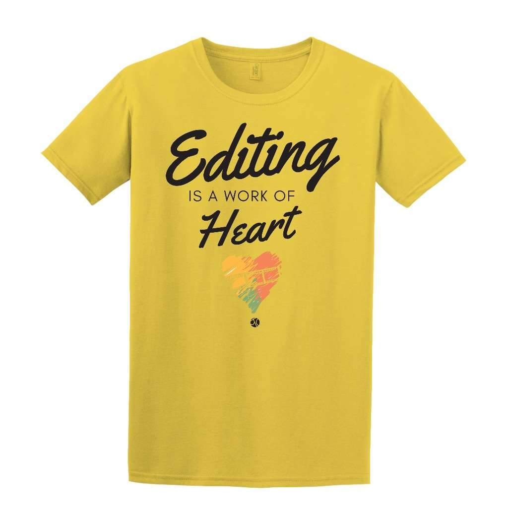 T-Shirt (Unisex) - Editing Is A Work Of Heart