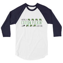 Cotton Pickin' Good Time (Green) 3/4 sleeve raglan shirt