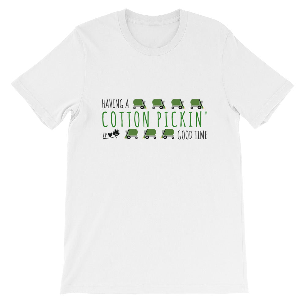 Cotton Pickin' Good Time (Green) Short-Sleeve Unisex T-Shirt