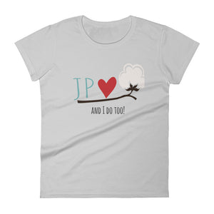 JPlovesCOTTON and I do too! Women's short sleeve t-shirt
