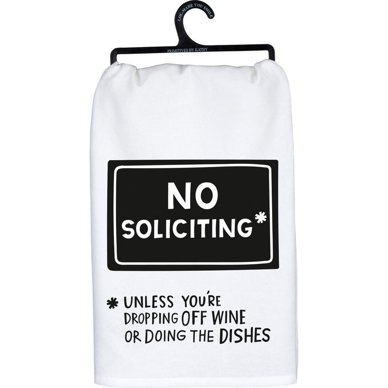 Dishtowel- No Solicitating Unless your dropping off wine