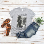 Stevie Nicks Is My Fairy God Mother T-Shirt