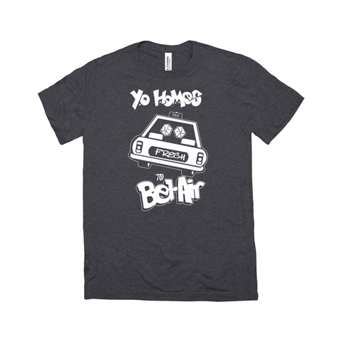 Yo Homes to Bel-Air T-Shirt