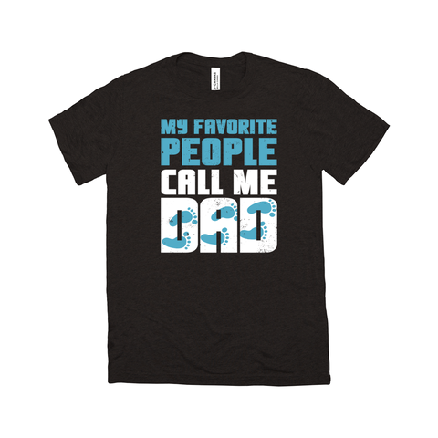 My Favorite People Call Me Dad (Blue) T-Shirt