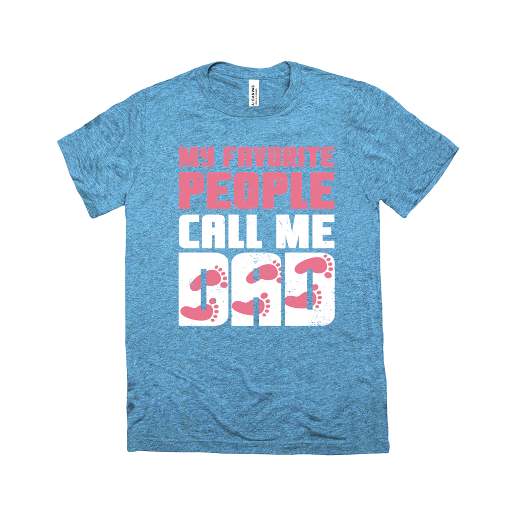 My Favorite People Call Me Dad (Pink) T-Shirt