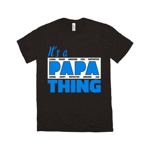 Image of It's a Papa Thing T-Shirt