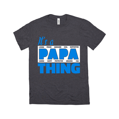 It's a Papa Thing T-Shirt