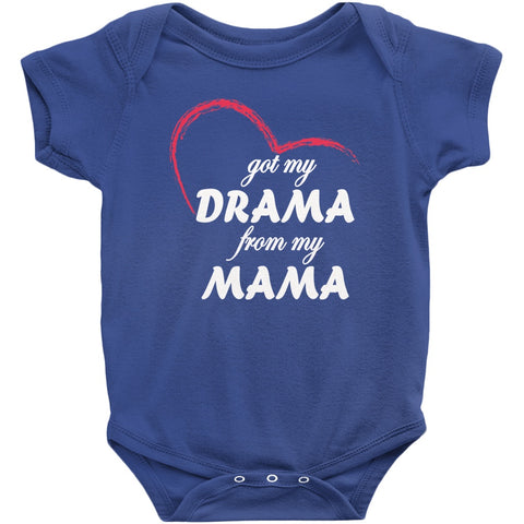 Image of Got My Drama From My Mama Onesie