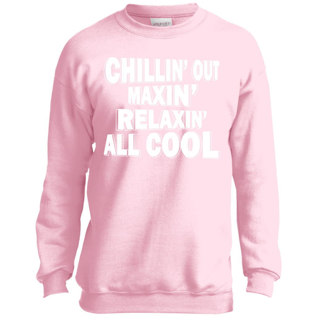 Sweatshirts - Chillin' Out Maxin' Youth Crewneck Sweatshirt