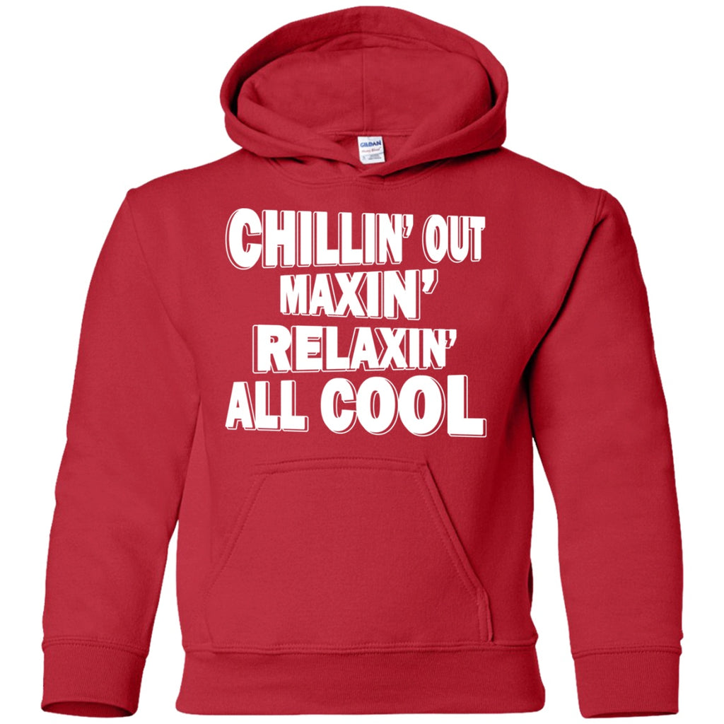 Sweatshirts - Chillin' Out Maxin' Youth Pullover Hoodie