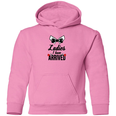 Image of Sweatshirts - Ladies I Have Arrived Toddler Pullover Hoodie