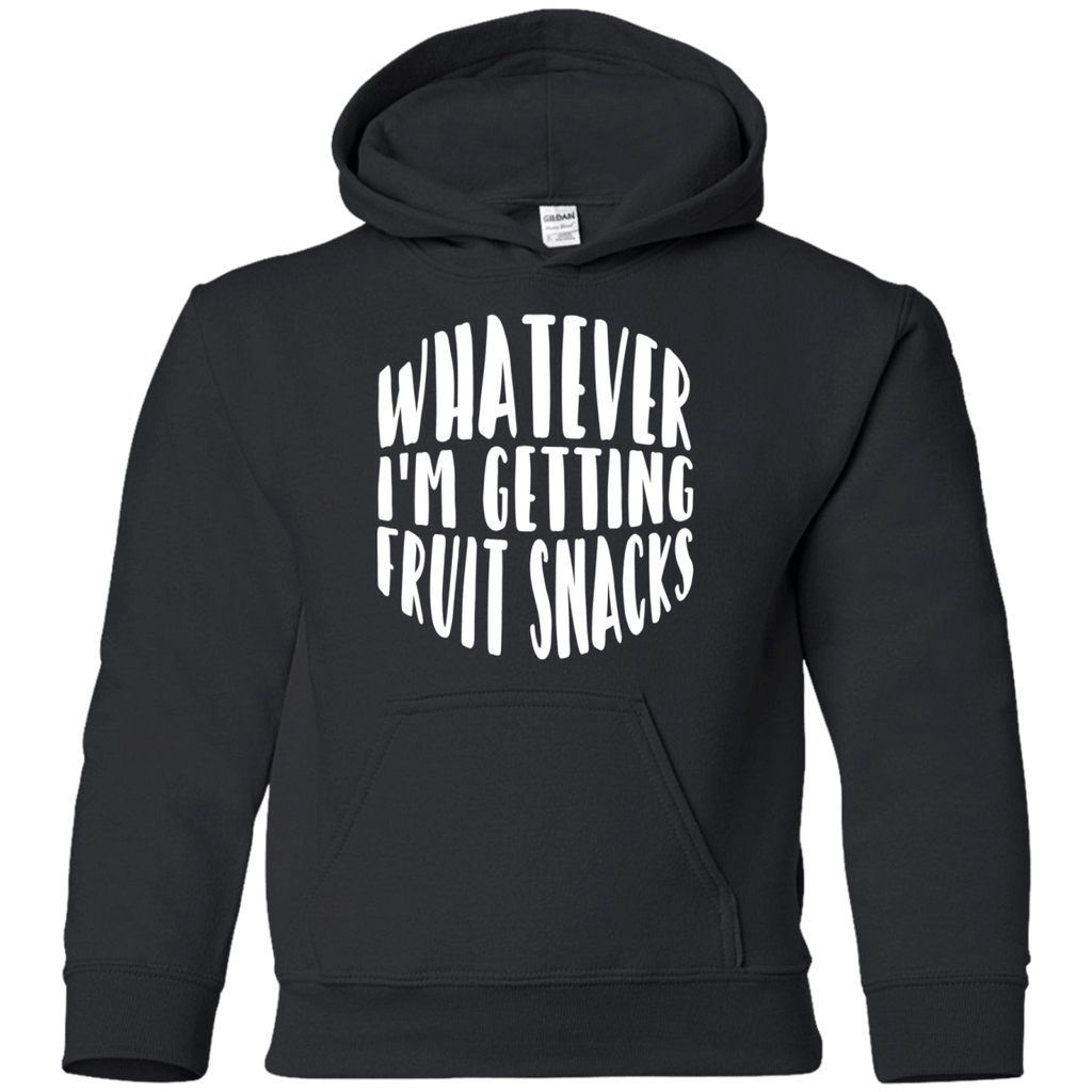 Sweatshirts - Whatever I'm Getting Fruit Snacks Youth Pullover Hoodie
