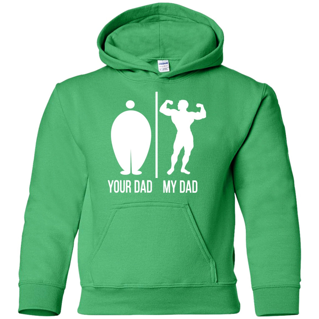 Sweatshirts - Your Dad My Dad Youth Pullover Hoodie