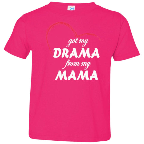 Image of T-Shirts - Drama From My Mama Toddler Jersey T-Shirt