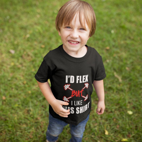 Image of T-Shirts - I'd Flex But I Like This Shirt Toddler Jersey T-Shirt