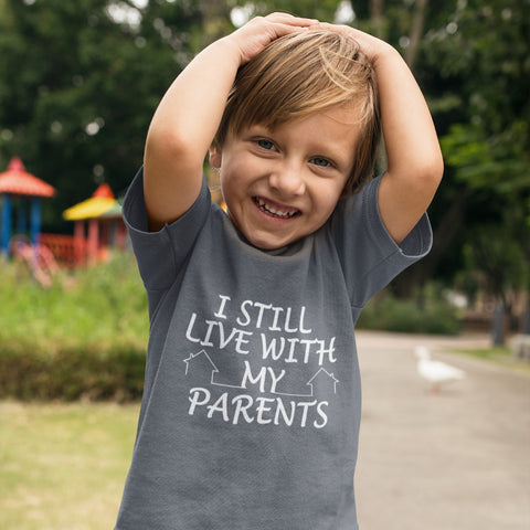 Image of T-Shirts - I Still Live With My Parents Toddler Jersey T-Shirt