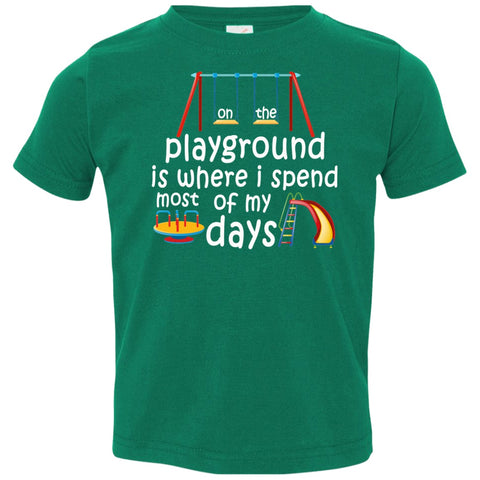T-Shirts - On The Playground Toddler Jersey T-Shirt