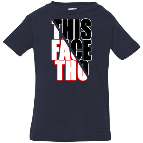 Image of T-Shirts - This Face Tho Infant Jersey T-Shirt