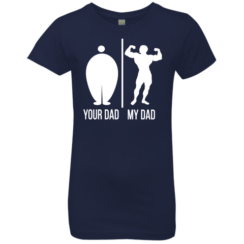 Image of T-Shirts - Your Dad My Dad Girls' Princess T-Shirt