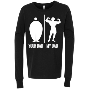 Your Dad My Dad Youth Jersey LS T-Shirt