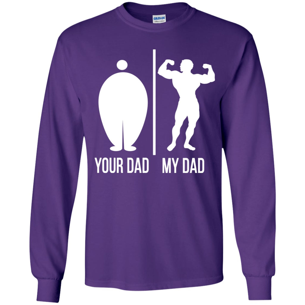 T-Shirts - Your Dad My Dad Youth LS T-Shirt