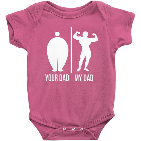 Image of Your Dad My Dad Onesie