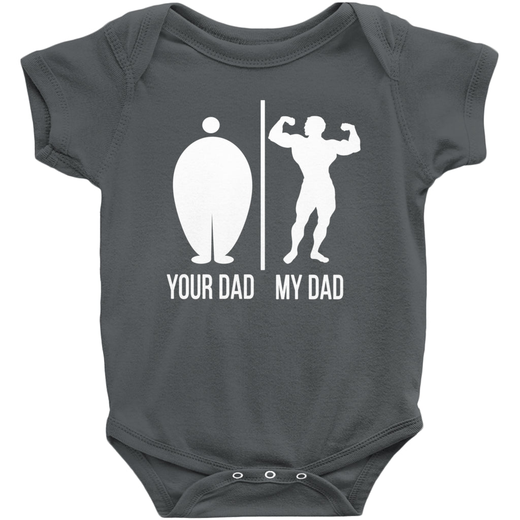 Your Dad My Dad Onesie