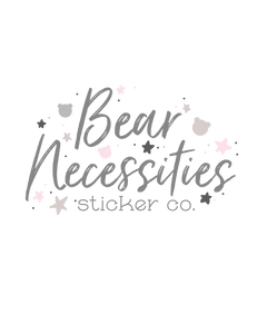 Bear Necessities Sticker Co.